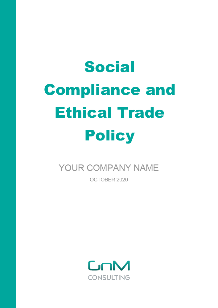 Social Compliance and Ethical Trade Policy