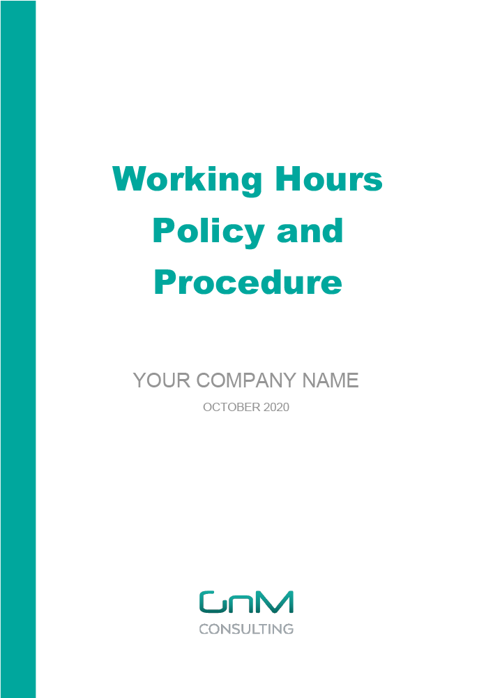 Working Hours Policy and Procedure