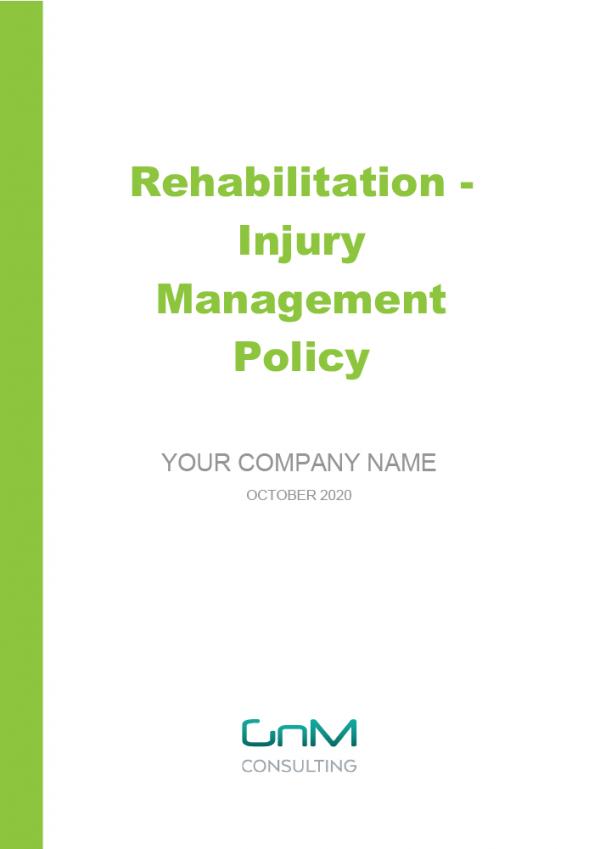 Rehabilitation - Injury Management Policy