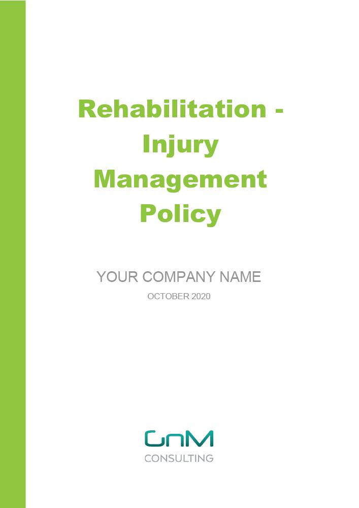 Rehabilitation – Injury Management Policy