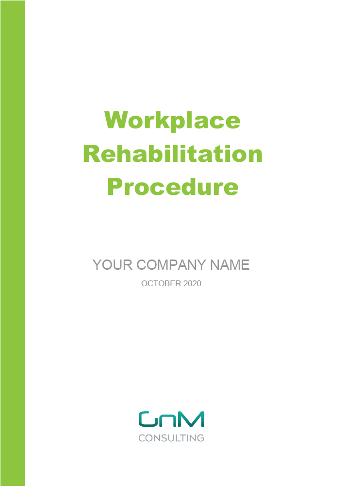Workplace Rehabilitation Procedure